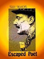Escaped Poet (published 1984)